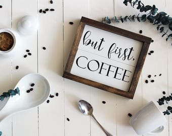But First Coffee, Gifts for Women, Coffee Wood Sign, Coffee Decor, But First Coffee Wood Sign, Kitchen Decor, Coffee Bar Sign, Coffee Sign