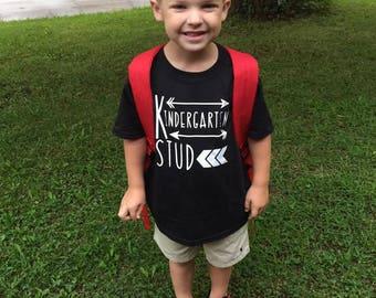 Kindergarten Stud Shirt/First Grade Stud/Second Grade Stud /Preschool Stud/ Third Grade Stud /Toddler Youth Shirt / Back to School Shirt