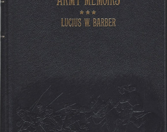 Time-Life: Collector's library of the Civil War-Army Memoirs by Lucius w Barber LEATHER BOUND