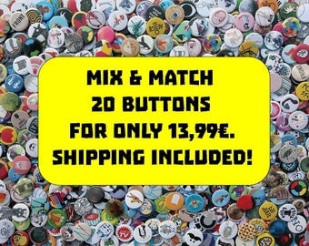 OFFER: 20 Mix & Match Buttons for 13,99 (badges, pins, discount, free shipping)