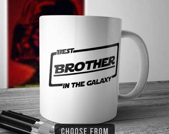 Best Brother In The Galaxy, Brother Mug, Brother Coffee Cup, Gift for Brother, Funny Mug Gift