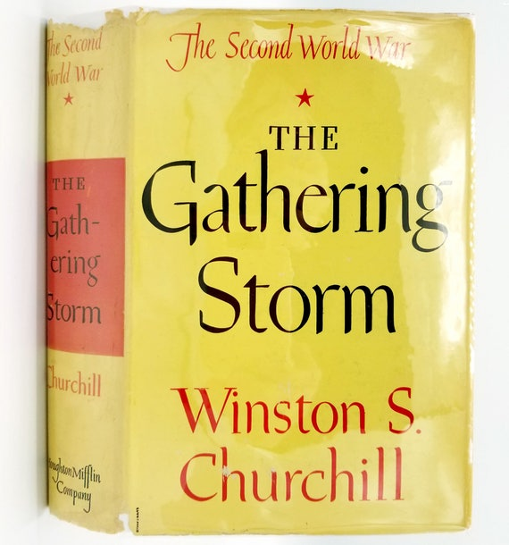 The Gathering Storm (The Second World War Book 1) by Winston S. Churchill - 1st American Edition Hardcover HC w/ Dust Jacket