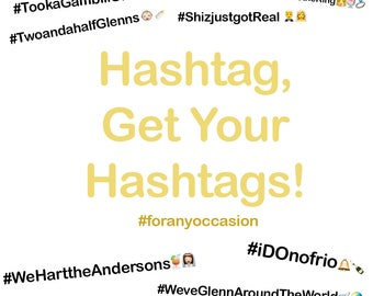 Hashtags, get your hashtags!