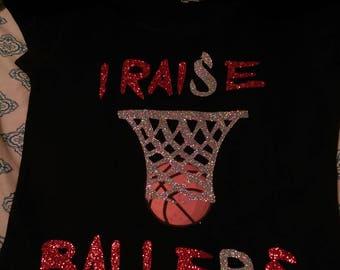 I RAISE BASKET BALLERS