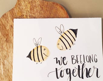 We Beelong Together Card