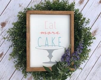 Eat More Cake 10x12