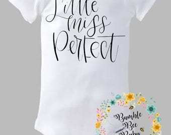 Little Miss Perfect, Onesie  - Super Cute - Choice of  Letter Colors