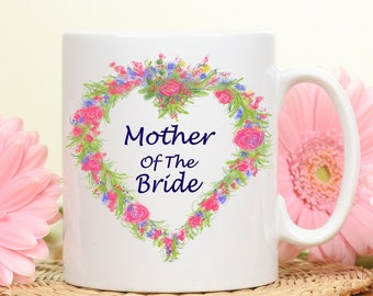 Mother of the Bride mug, Mother of the Bride gift, Gift for Mother of the Bride, Bridal gifts, Party, Wedding gift, gift for Mom, moms gift