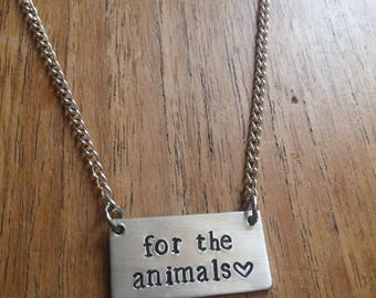 For The Animals~Rectangular Rectangle Pendant Necklace~Vegan, Animal Rights~ Rustic Silver Handmade Hand Stamped Jewellery Jewelry Gift