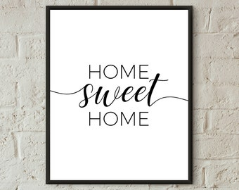 Home sweet Home print home sweet home printable home decor family prints home quotes typography print new home gift home sweet home wall art
