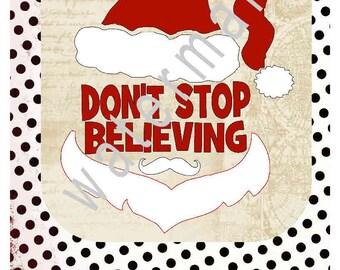 Christmas SVG - Santa svg - silhouette cameo cricut eps Dxf - JPEG t shirt transfer  Dont stop believing svg toddler svg baby christmas svg