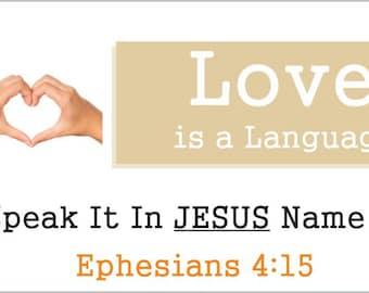 Love is a Language Vinyl Banner