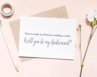 time to make my pinterest wedding a reality card, pinterest board, will you be my bridesmaid card, bridesmaid proposal / SKU: LNBM24