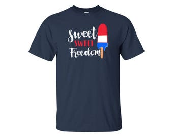 Popsicle Shirt - Sweet Sweet Freedom - Fourth Of July Shirt - Sweet Treats - Fourth Of July - 4th Of July Shirt