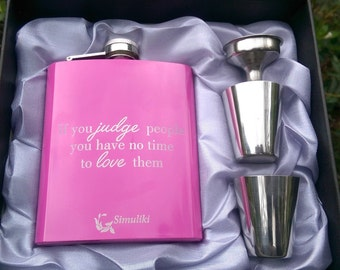 Judging Versus Loving Someone Flask // Engraved Flask // Her Gift // Fun Flask // Party Favor // Women Flask // 21st Birthday Gift // 7oz