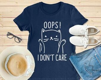 I don't care shirt, cat shirt, cat lover shirt, cat mom shirt, cat shirts for women, funny cat shirt, cat tshirt, cat tshirt women & girl