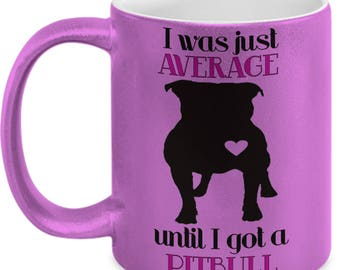 Funny Pitbull Mug - Pitbull Coffee Mug For Lover Pitbull