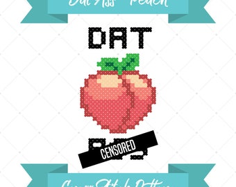 Dat A**, Cross Stitch Pattern, Rude Cross Stitch, Peach Butt, Mature Design, Sweary Pattern, Valentine's Day, Anniversary Gift, DIY Craft