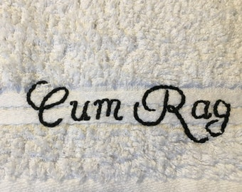 Cum Rag with Cursive Font Medium Size Clean Up After Sex Eco Friendly Soft White Fluffy Hand Towel Size Ejaculate Squirt Semen Adult Humor