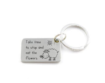 Take Time to Stop and Eat the Flowers - Cute Stainless Steel Keychain With Sheep