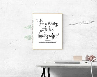 Johnny Cash Print, Black and White Prints, This Morning With Her Having Coffee, Digital Print, Coffee Print, Johnny Cash Quote, Modern Print