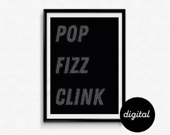 Printable, digital art work. Pop, fizz, clink pop art poster. Monochrome/Bright art print, Kitchen poster. Home decor. Red, Green, Yellow