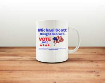 The Office Tv Show - The Office - Michael Scott - Dwight Mug - Dunder Mifflin - Mug - 2020 Campaign - Schrute Farms - Dwight - Quote - Gift