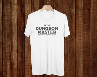 Dungeon Master - D&D - Dungeons and Dragons - Runescape - Gamer Shirt - Shirt - T-Shirt - Warcraft - Funny - Geek Gift - D and D - Unisex