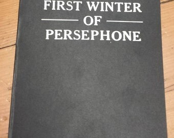 First Winter of Persephone: Poetry Chapbook