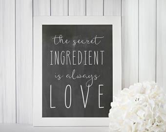 The Secret Ingredient Printable | Kitchen Art | Kitchen Print | Digital Print | Wall Art | Instant Download