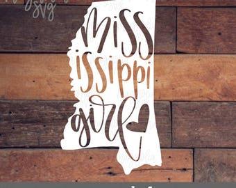 Mississippi Girl svg, Mississippi svg, Mississippi Girl Cut File, Mississippi State Cutting Files, Yeti RTIC Tumbler Decal Cut File