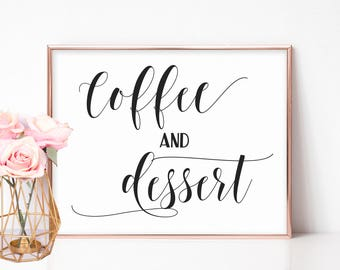 Dessert Table Sign, Wedding Reception Signs, Reception Table Decor, DIY Wedding Decorations, Bridal Shower Sign, Wedding Signage Coffee Sign