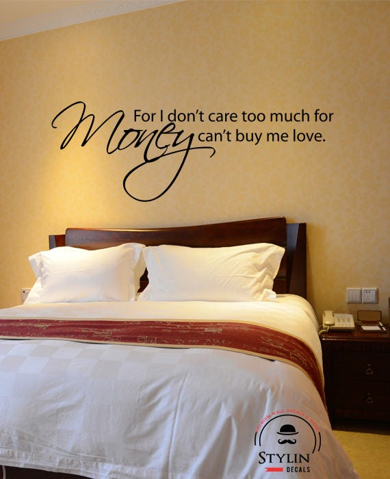 Money Can't Buy Me Love Wall Decal by stylindecals