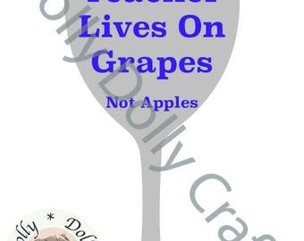 This Teacher Lives On Grapes Not Apples SVG