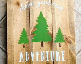 Adventure Sign / Rustic Sign / Nursery Decor