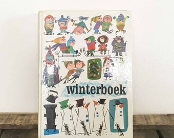 Winter book Vintage Retro children's book with activities and stories with illustrations by Fiep Westendorp