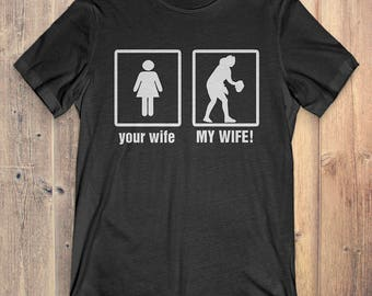 Rugby T-Shirt Gift: Your Wife My Wife