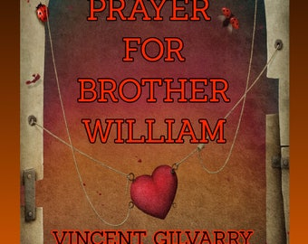 A Prayer for Brother Willaim