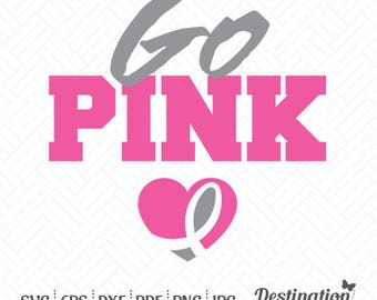 Go Pink SVG Files, Breast Cancer Awareness Cutting Files, Silhouette Cricut Files, Vinyl Decal, Vector, dxf eps png jpg pdf, D/020