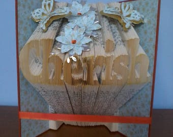 "Unique ""Cherish"" book sculpture gift."