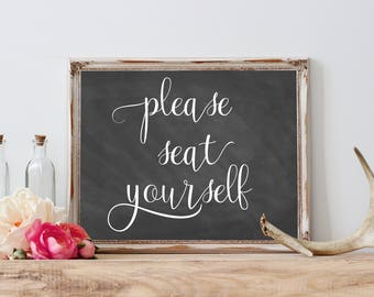 Please Seat Yourself Sign, Wedding Printable Wedding Chalkboard Sign, Wedding Seating Sign, Wedding Reception Signage, Wedding Seat Sign