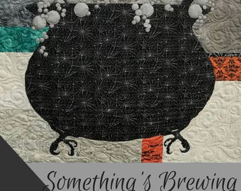 Something's Brewing / Halloween Quilt / Quilted Wall Hanging /  Pattern / #usebothsides / Fusible Applique / Art Quilt /Quilt Patterns