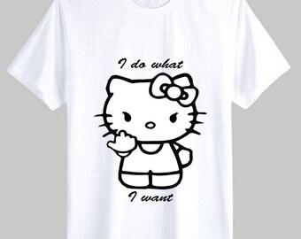 I do what I want  T shirt design