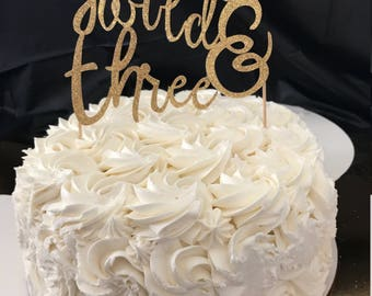 """Cake Topper """"Young,Wild & Three"""""""