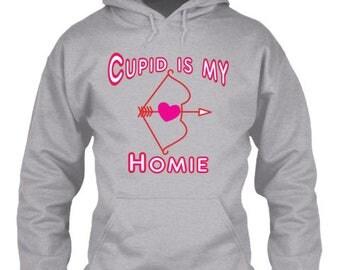 Cupid is my Homie Hoodie