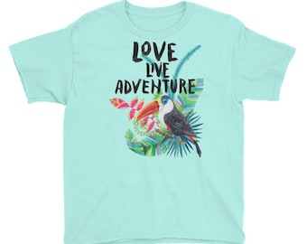 Love, Live, Adventure - Tropical Island Getaway Vacation Floral Toucan Kids/Youth Short Sleeve T-Shirt