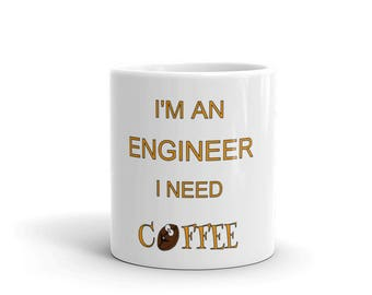 engineering gifts, gift for engineer, engineer mug, graduation gift, engineering, funny coffee mug, funny engineering, funny engineer mugs