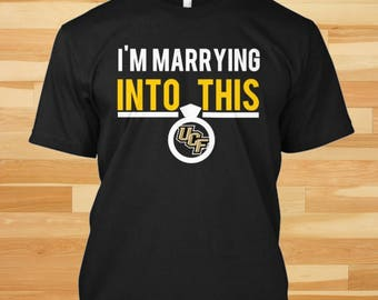 I'M Marrying Into This, UCF Knights, Ucf Knights Shirt, Ucf Knights Tshirt, Ucf Knights Gift, Ucf Gift, Knights Gift