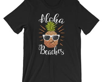 Aloha Beaches Hawaii Pineapple Sunglasses UNISEX T-Shirt Vacation Gift