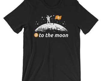 Bitcoin to the Moon Shirt BTC Bitcoin T-Shirt UNISEX Crypto Trader Gift